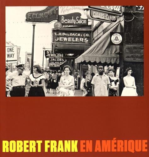 Robert Frank en Amrique
