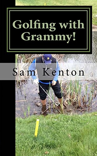 Golfing with Grammy! por Sam Kenton III