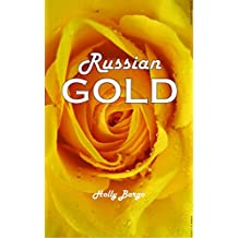 Russian Gold (Russian Love Book 2)