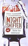 Nightshifted: Visite bei Vollmond (Nightshifted 2)
