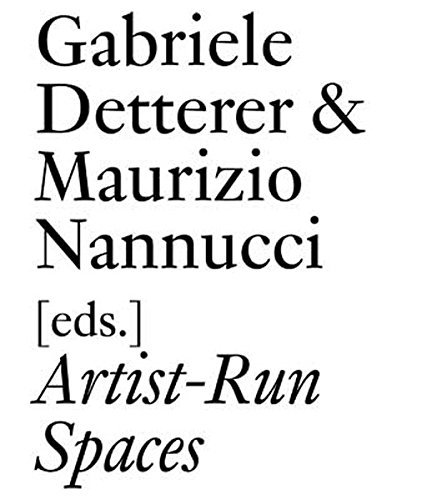 Artist-Run Spaces (Documents (JRP/Ringier)) (2011-05-10)
