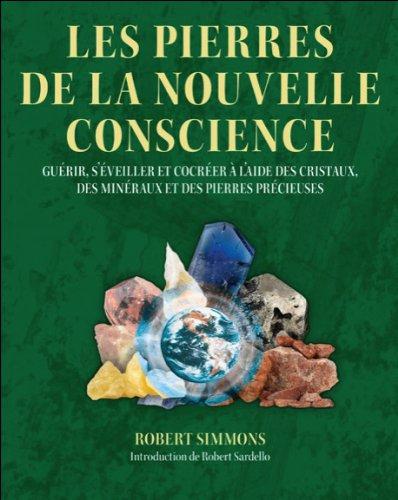 Les pierres de la nouvelle conscience
