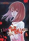 I love you, so I kill you, tome 4 par Kaname