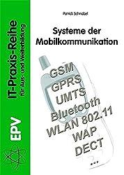 Systeme der Mobilkommunikation (IT-Praxis-Reihe für Aus- und Weiterbildung)