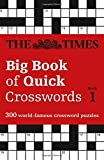 The Times Big Book of Quick Crosswords Book 1 (Times Mind Games)