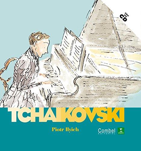 Piotr Ilych Tchaikovski (Descubrimos a los músicos) por Ollivier Stéphane