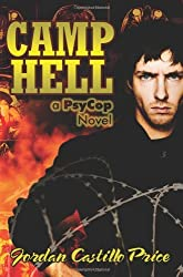 Camp Hell: A Psycop Novel by Jordan Castillo Price (2009-03-05)