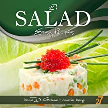 27 Salad Easy Recipes (Easy Appetizer & Salad Recipes Book 1) (English Edition)
