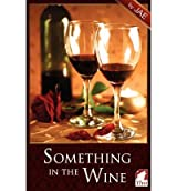 { SOMETHING IN THE WINE } By Jae ( Author ) [ Oct - 2012 ] [ Paperback ]