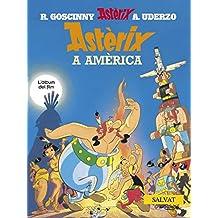 Astèrix a Amèrica (Catalá - A Partir De 10 Anys - Astèrix - La Col·Lecció Clàssica)