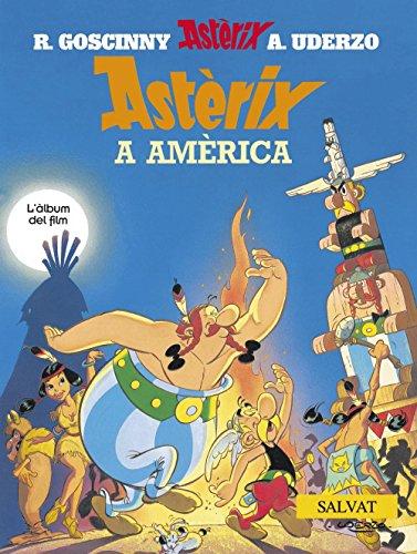 Asterix a America / Asterix Conquers America: L' Album Del Film / the Book of the Film por Albert Uderzo