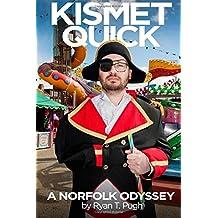 Kismet Quick: A Norfolk Odyssey