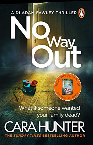 No Way Out: The most gripping book of the year from the Richard and Judy Bestselling author (DI Fawley Thriller 3) by [Hunter, Cara]