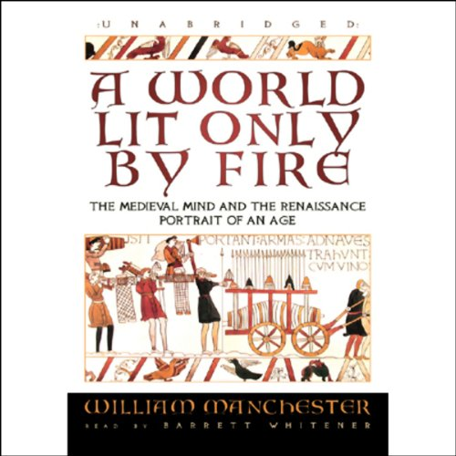 A World Lit Only by Fire  Audiolibri