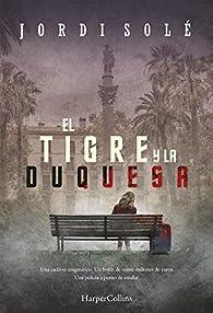 El Tigre y La Duquesa par Jordi Solé