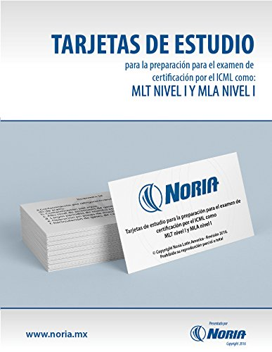 Tarjetas de estudio MLT I y MLA I por Noria Latin America S.A. de C.V.