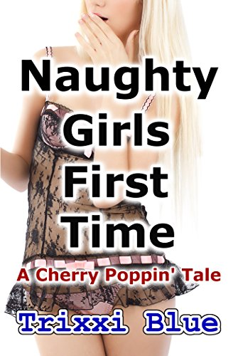Naughty Girls First Time (English Edition)