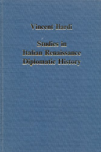 Studies in Italian Renaissance Diplomatic History