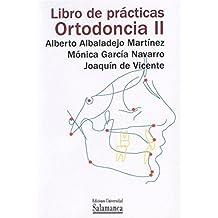 Libro de prácticas Ortodoncia II (Libros prácticos)