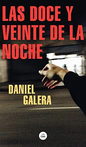 Las doce y veinte de la noche eBook: Daniel Galera: Amazon ...