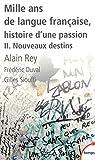 mille ans de langue fran?aise tome 2 nouveaux destins