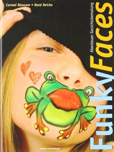 Funky Faces - Abenteuer Gesichtsbemalung