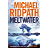 Meltwater (FIRE & ICE Series Book 3)