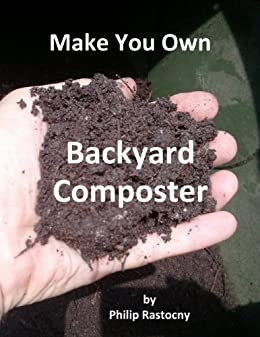 Build an Extreme Green Composter (English Edition) eBook ...