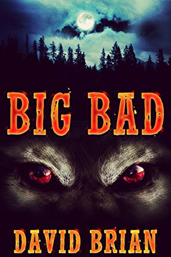 Big Bad by David Brian