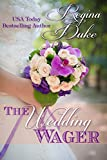 The Wedding Wager  by Regina Duke