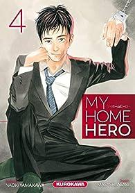 My home hero, tome 4 par Masashi Asaki
