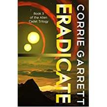 Eradicate (Alien Cadets Book 3) (English Edition)