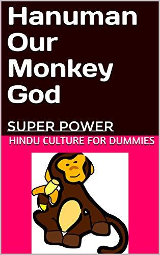 Hanuman Our Monkey God: Super Power (English Edition) (Hindu-dummies)