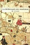 La Méditerranée des Arméniens (XIIe-XVe siècle)