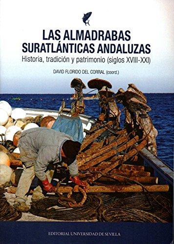 Almadrabas suratlánticas andaluzas,Las (Historia y Geografía)