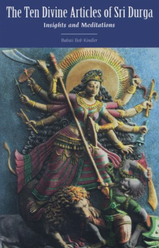 The Ten Divine Articles of Sri Durga: Insights and Meditations ...