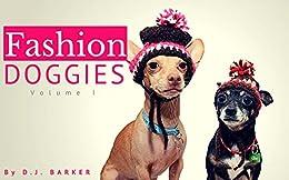 Books for Kids: Fashion Doggies (Volume 1) (Rhyme Books for Kids, Bedtime, Dog Books for Kids, Kids Animal Books, Beginner Readers, Ages 4-8) Descarga de ebook para psp