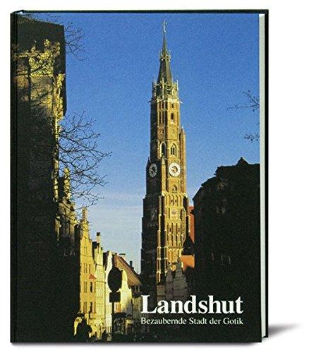 Landshut: Bezaubernde Stadt der Gotik