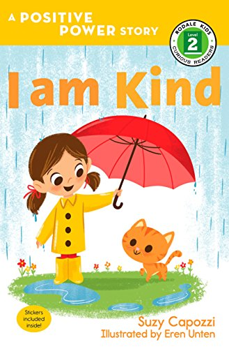 I Am Kind (Rodale Kids Curious Readers, Level 2: Positive Power)