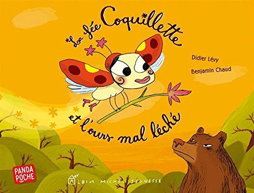 La Fée Coquillette et l'ours mal léché par Didier Lévy