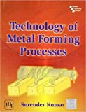 Technology of Metal Forming Processes