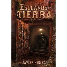 Esclavos De La Tierra (Saga Esclavos # 1)