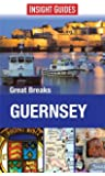 Insight Guides: Great Breaks Guernsey (Insight Great Breaks)