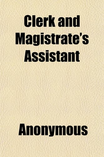 Clerk and Magistrate's Assistant