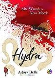 Hydra (Alte Wunden - Neue Morde 3)