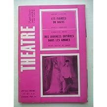 Les Fiancés du Havre - Des Journées entières dans les Arbres - Avant Scéne Théâtre n° 348/349