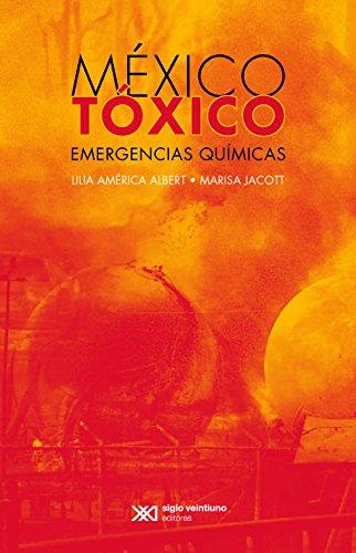 México tóxico por Lilia Albert