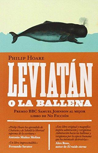 Leviatán ; o La ballena por Philip Hoare