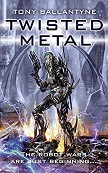 Twisted Metal (The Penrose series Book 1) by [Ballantyne, Tony]