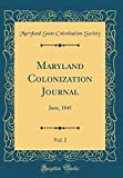 Maryland Colonization Journal, Vol. 2: June, 1845 (Classic Reprint)